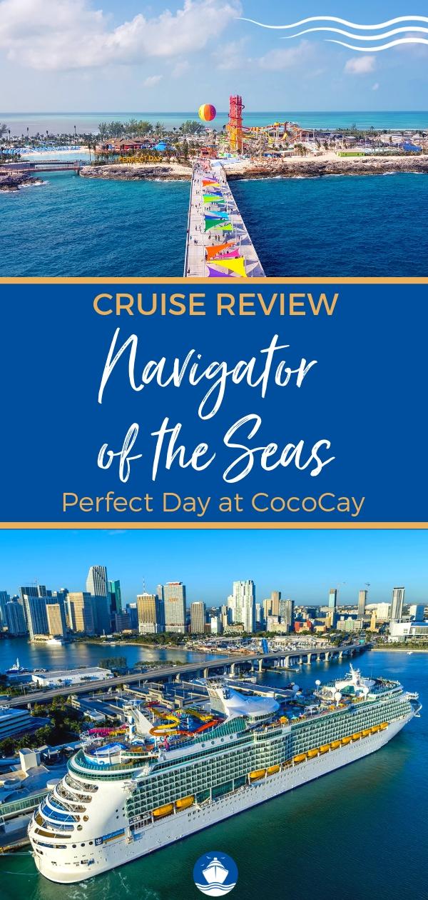 Navigator of the Seas Bahamas and Perfect Day Cruise