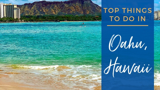 Top Things to Do in Oahu, Hawaii