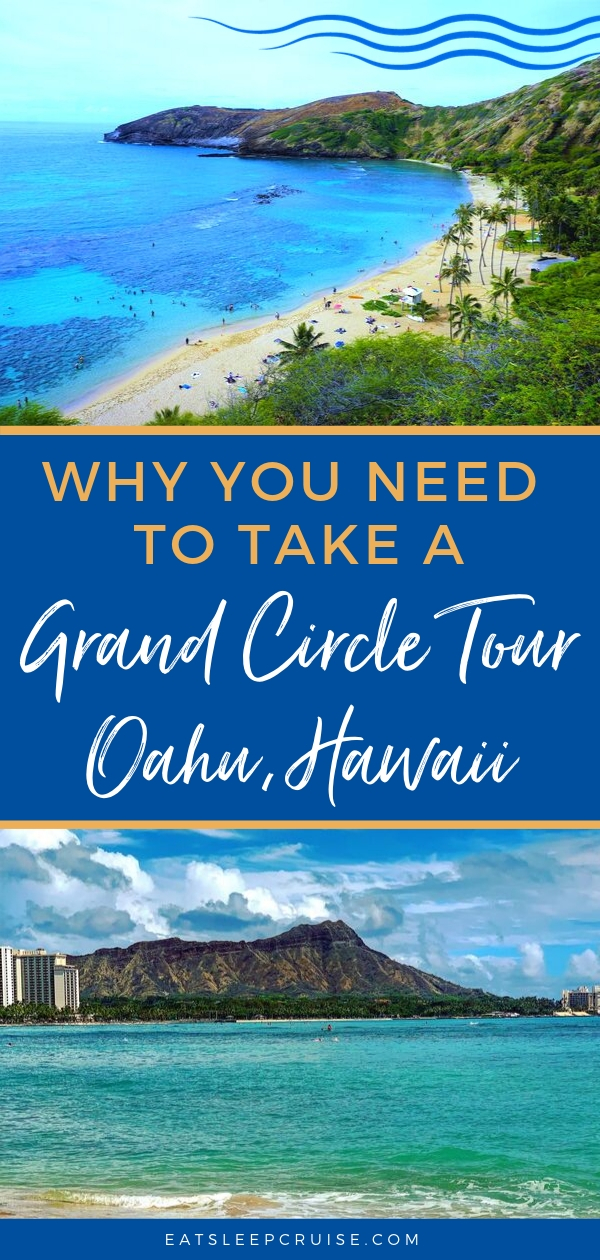 Grand Circle Tour in Oahu, Hawaii