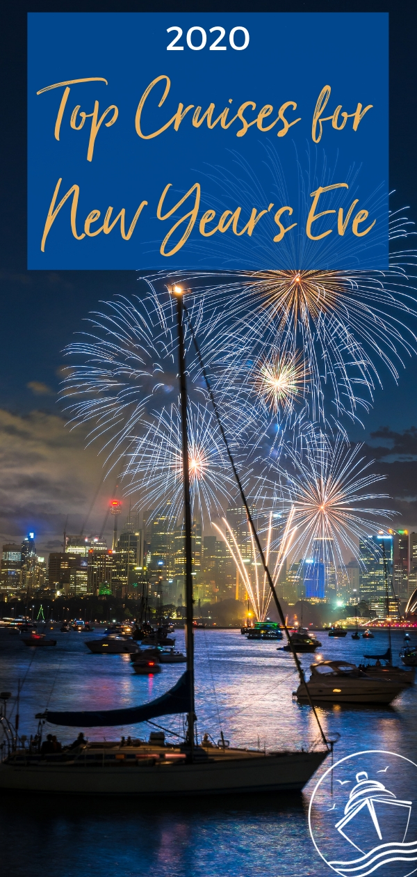 Top New Year's Eve Cruises to Ring in 2020 ...