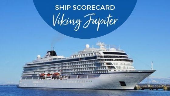 Viking Jupiter Ship Scorecard Review