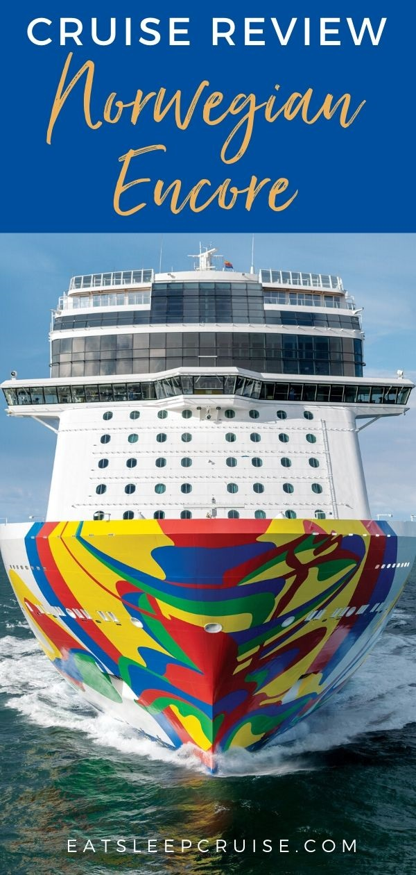 Cruise Review of Norwegian Encore