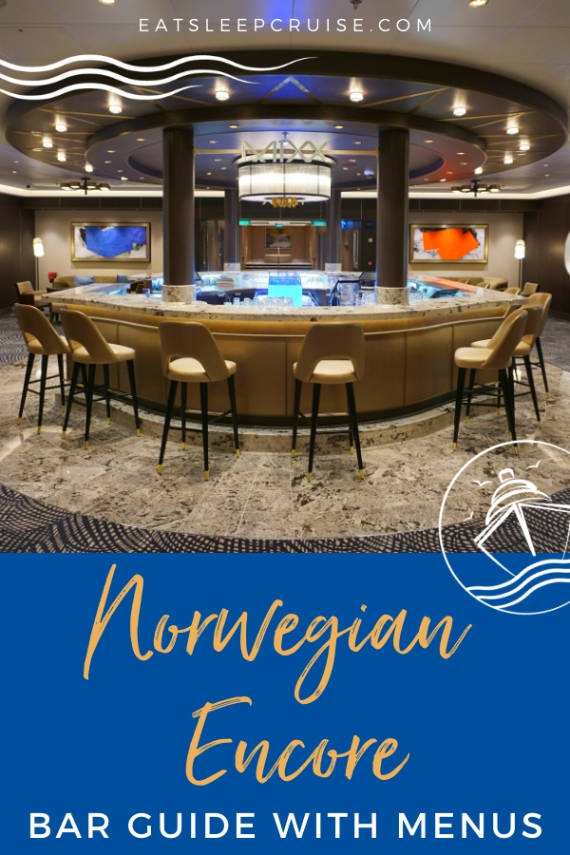 Norwegian Encore Bar Guide