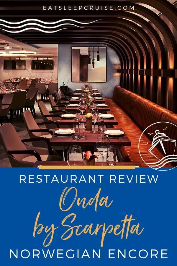 Restaurant Review of Onda by Scarpetta on Norwegian Encore