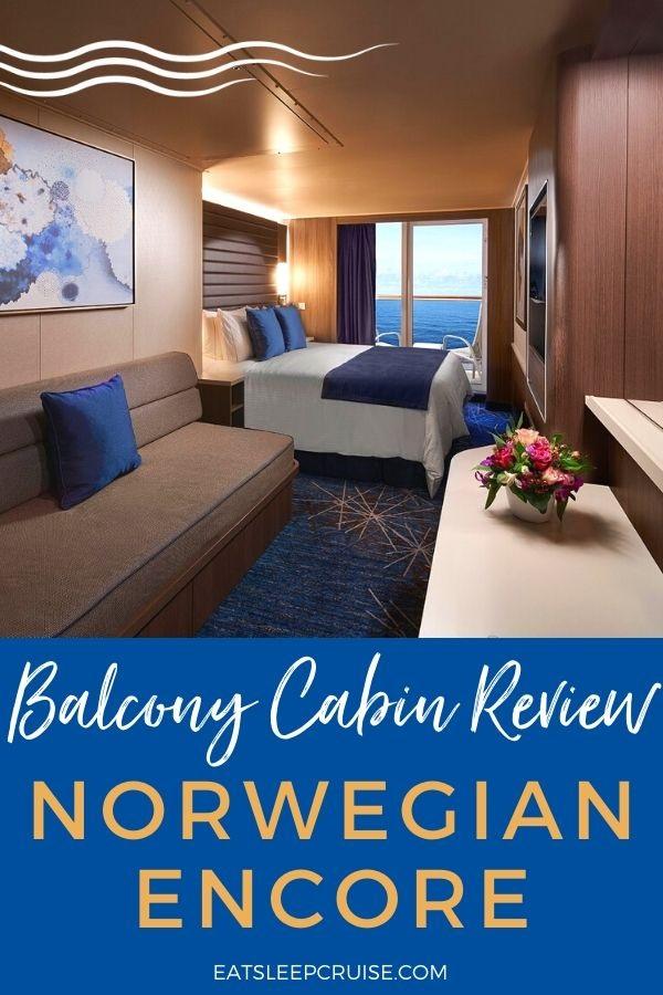 Review of Norwegian Encore Balcony Cabins