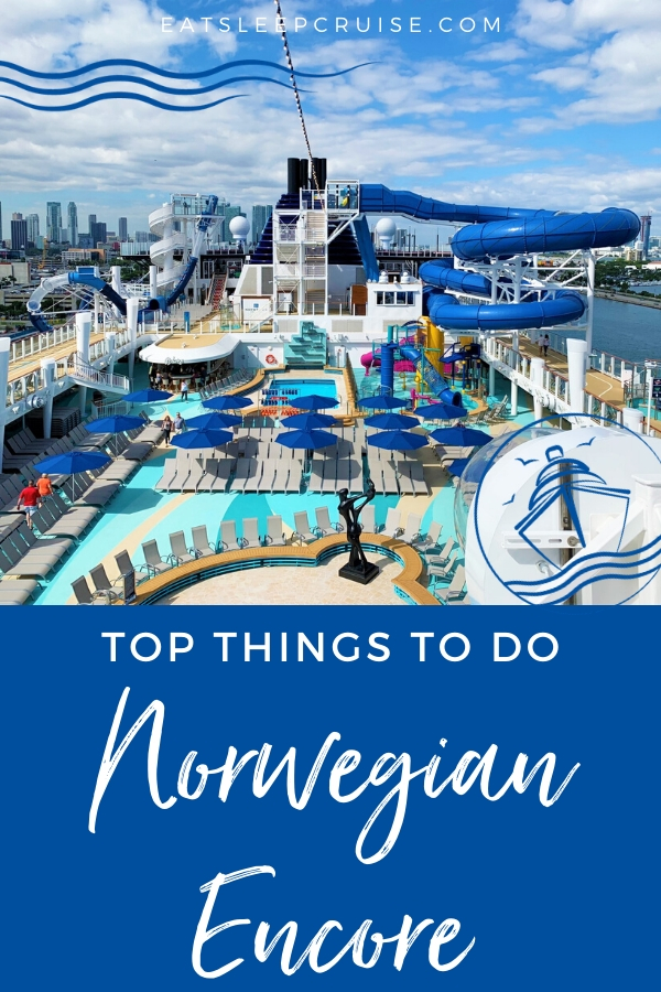 Top Things to Do on Norwegian Encore