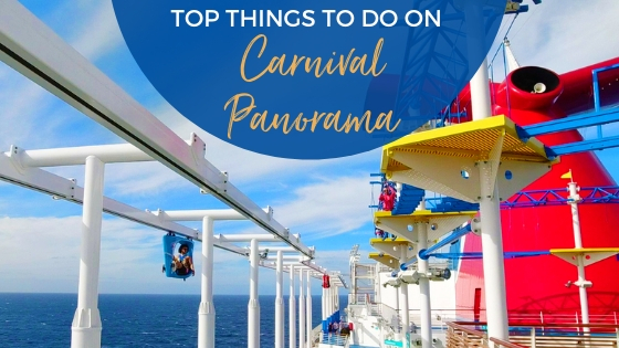 18 Top Things to Do on Carnival Panorama