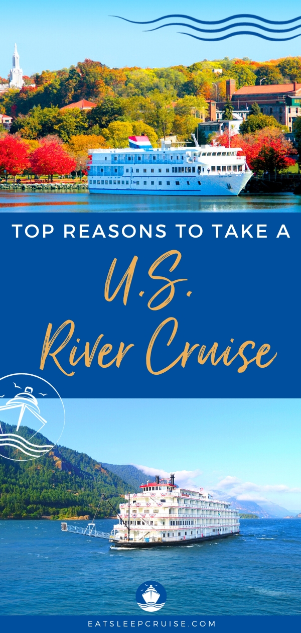 Reasons to take a US River Cruise