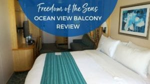 Freedom of the Seas Ocean View Balcony Cabin Review