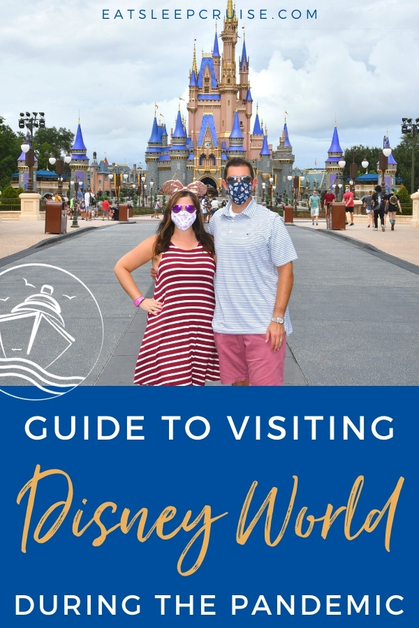 Visiting Walt Disney World During the Pandemic