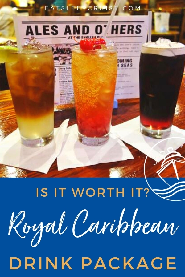 Is a Royal Caribbean Drink Package Worth It?