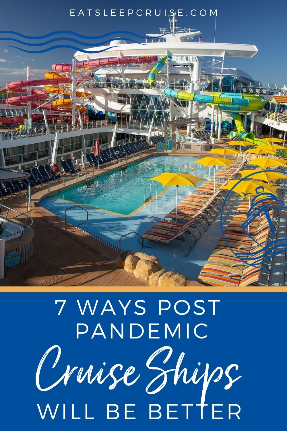 Cruising After the Pandemic Will Be Better