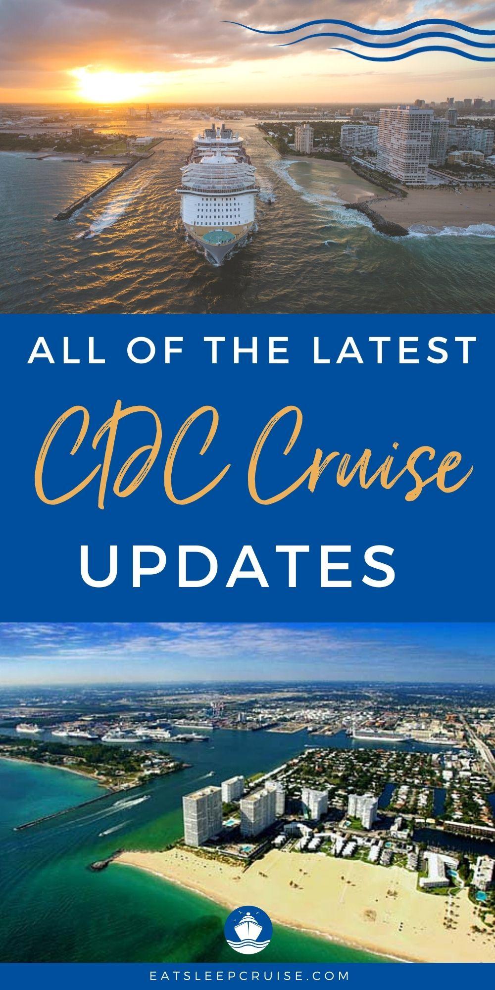 Latest CDC Cruise Updates