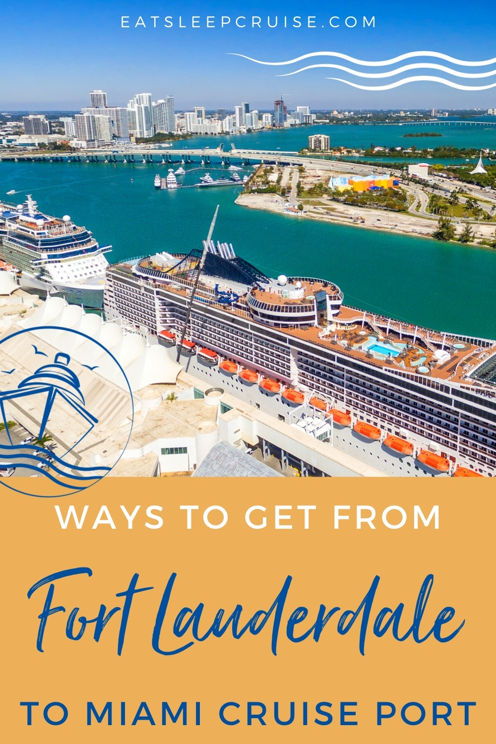 Best Ways to Get From the Fort Lauderdale Airport to the Miami Cruise Port
