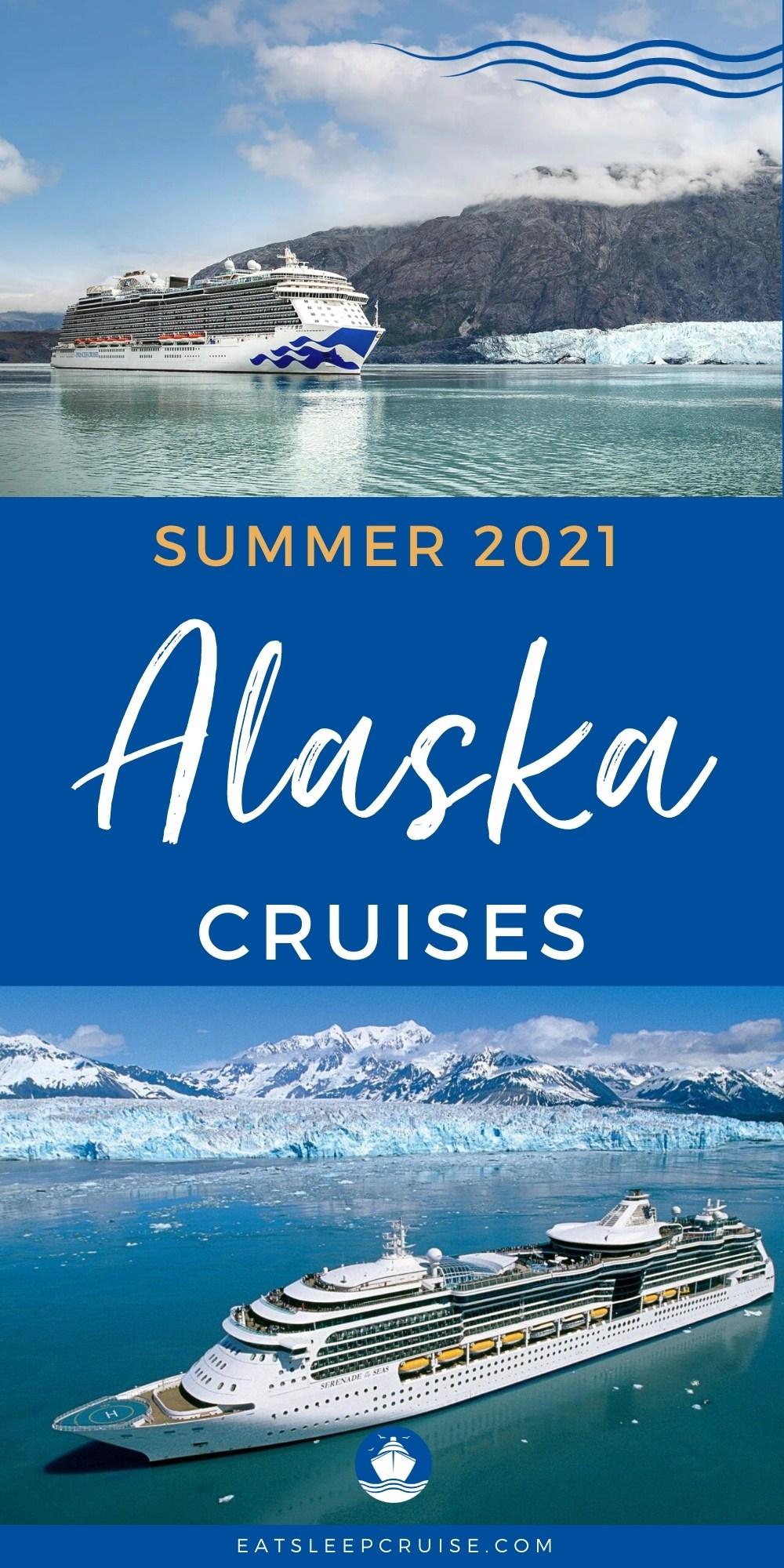 Alaska Cruises Summer 2021