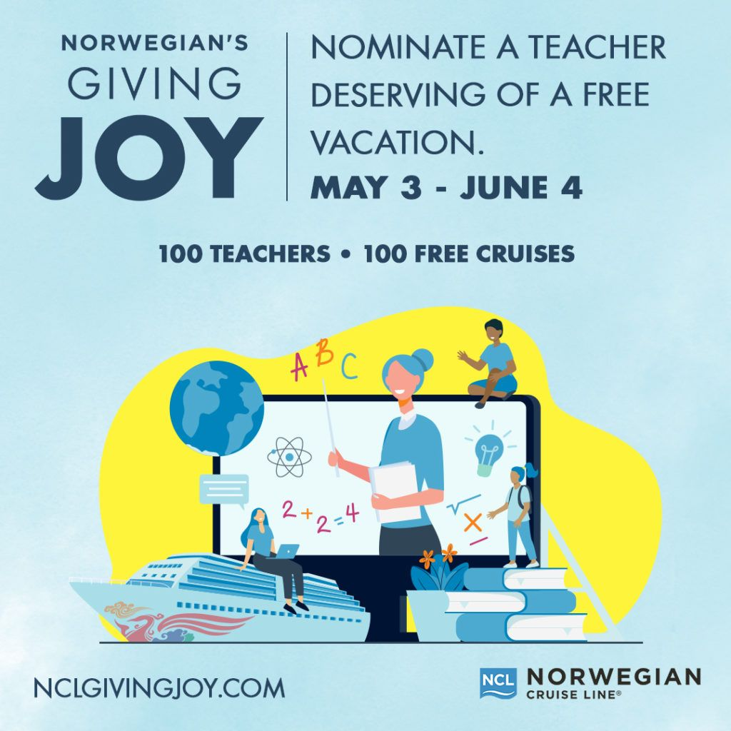 NCL Celebrates Teachers With Norwegian's Giving Joy Contest