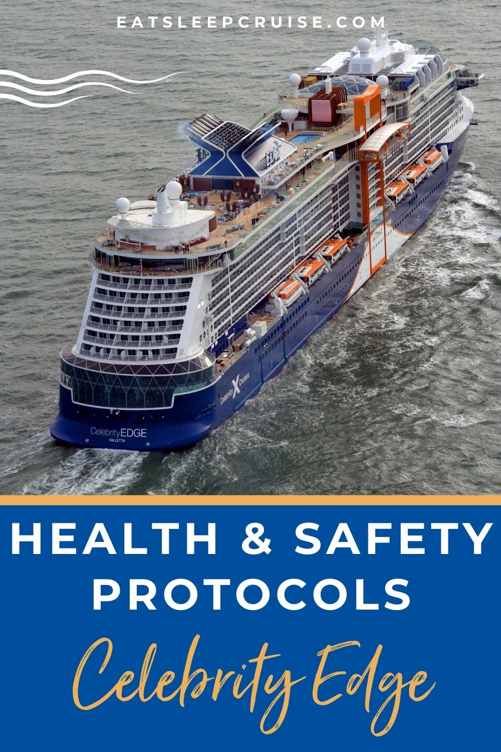 Celebrity Edge Health and Safety Protocols